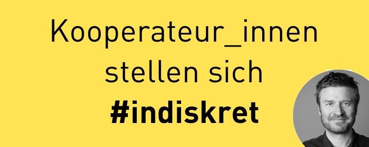 #indiskret fragt Markus Heidmeier