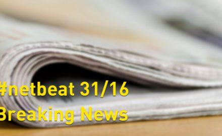 #netbeat 31/16: Breaking News