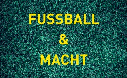 Fußball aus der politischen Perspektive