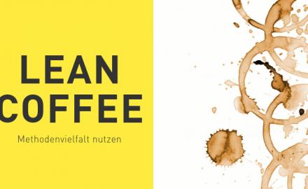 Lean Coffee – mit dieser Methode die Agenda gemeinsam erstellen